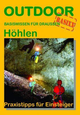 Höhlen - Praxistipps für Einsteiger