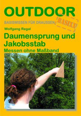 Daumensprung und Jakobsstab (Wolfgang Regal)