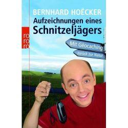 Aufzeichnungen eines Schnitzeljägers (B. Hoecker)