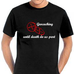 Geocaching T-Shirt | Bis dass der Tod uns scheidet -viele Farben