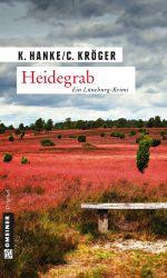 Heidegrab (Ein L?neburg-Krimi) - K. Hanke & C. Kr?ger
