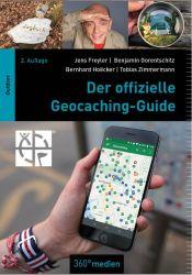 Der offizielle Geocaching-Guide (B. Hoecker, B. Gorentschitz, T., J. Freyler)