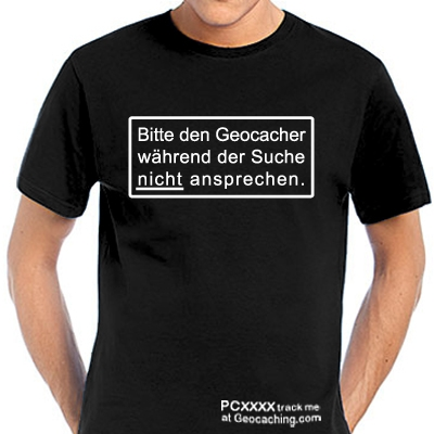 Geocaching T-Shirt Geocacher bitte nicht ansprechen trackbar